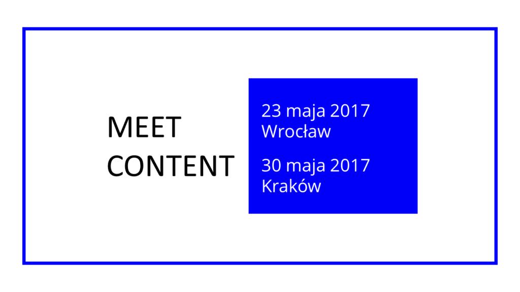 Meet content 23 maja 2017 wrocław, 30 maja 2017 kraków
