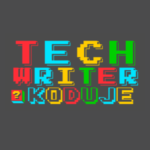Techwriter koduje